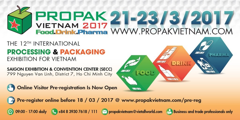 PROPAK VIETNAM 2017 – A TOTAL SOLUTION EVENT FOR VIETNAM'S FOOD, DRINK, AND PHARMACEUTICAL INDUSTRIES