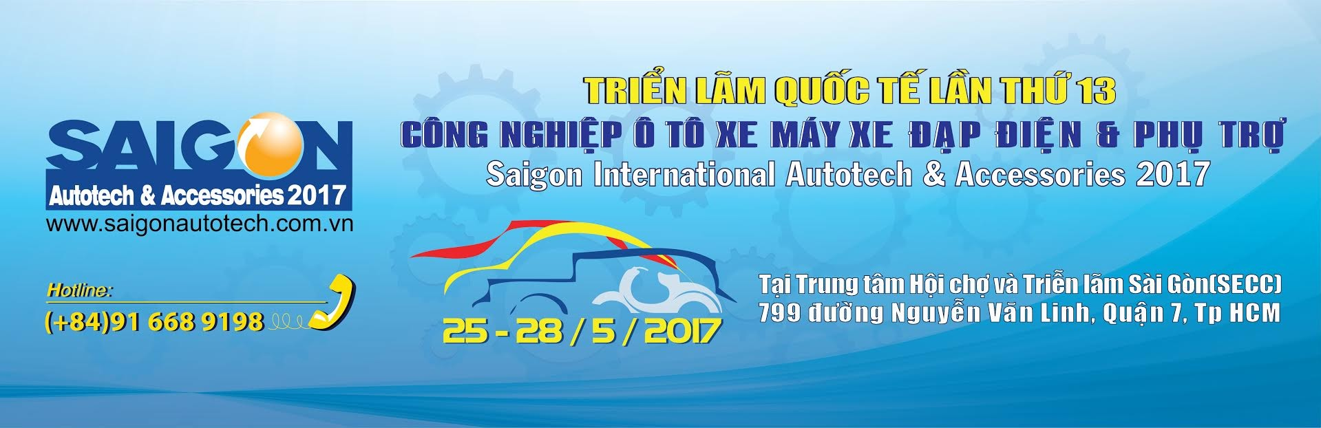 The 13th SAIGON AUTOTECH & ACCESSORIES 2017