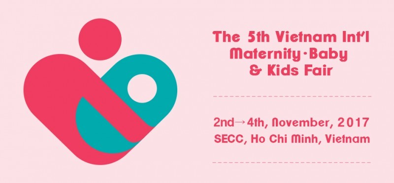 VIETNAM INT'L MATERNITY, BABY & KIDS FAIR 2017