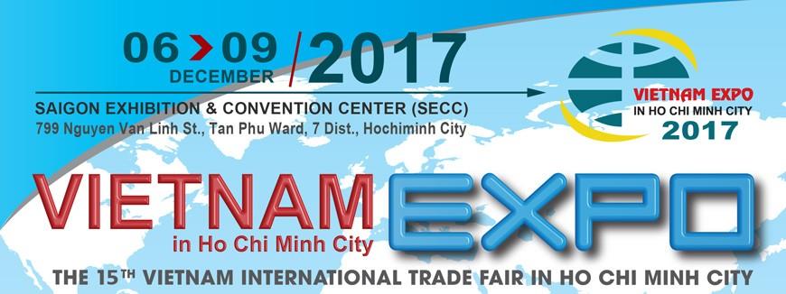 VIETNAM EXPO 2017 IN HOCHIMINH CITY