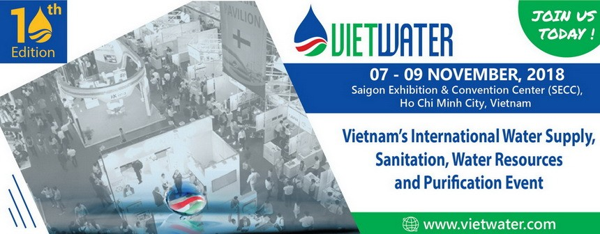 VIETWATER 2018 - Saigon Exhibition and Convention Center (SECC)